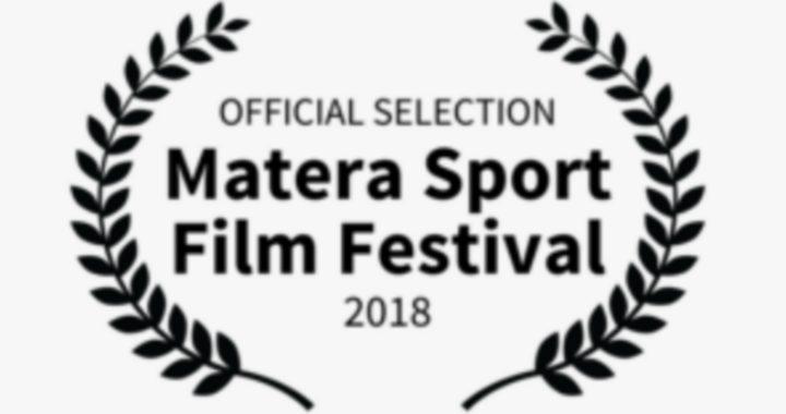 MATERA SPORT FILM FESTIVAL 2018: Tutti i Film in concorso
